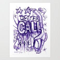 Better Call 666 (Rude Version) Art Print