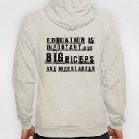 education is importanter Hoody