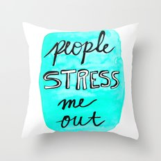 People Stress Me Out Throw Pillow