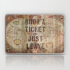 Book A Ticket And Just L… Laptop & iPad Skin