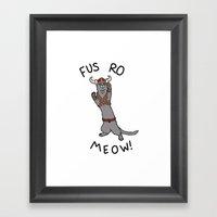 Fus Ro MEOW! Framed Art Print