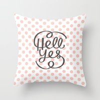 Hell Yes! (Peach) Throw Pillow