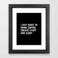 I Just Want To Drink Cof… Framed Art Print