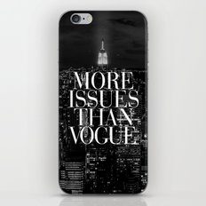 More Issues Than Vogue B… iPhone & iPod Skin