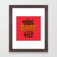 The Devil Shits... Framed Art Print