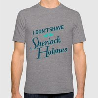 I Don't Shave For Sherlo… Mens Fitted Tee Tri-Grey SMALL