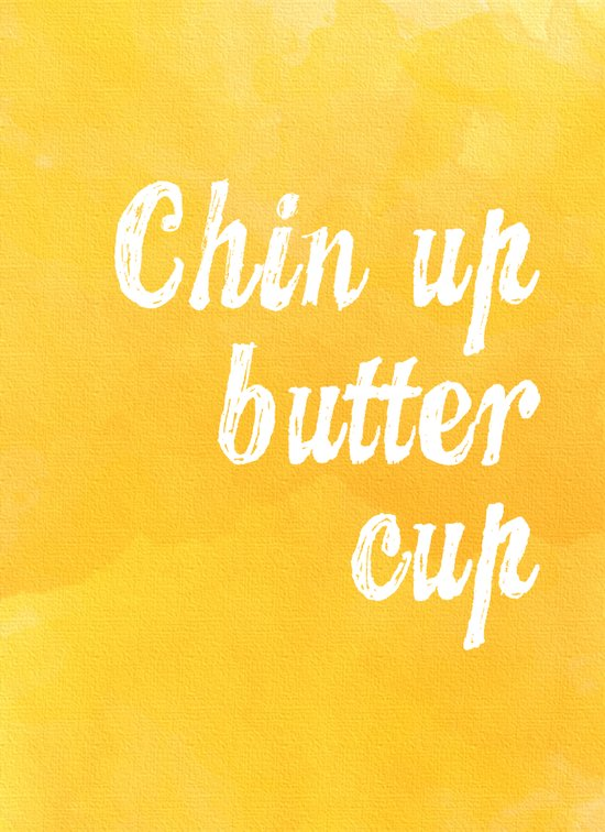 Chin Up Butter Cup Art Print