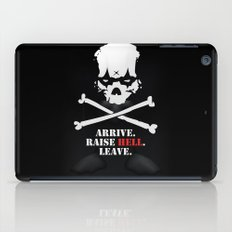 Arrive. Raise Hell. Leave. iPad Case