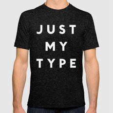 Just My Type Mens Fitted Tee Tri-Black SMALL