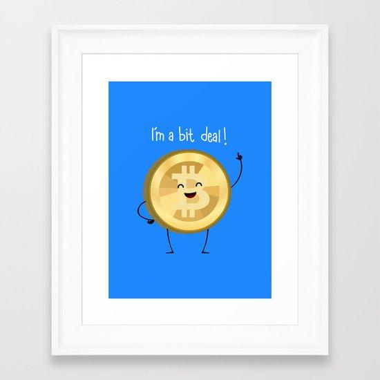 Bit Deal! Framed Art Print