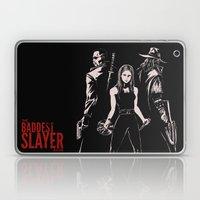 The Baddest Slayer Alive Laptop & iPad Skin