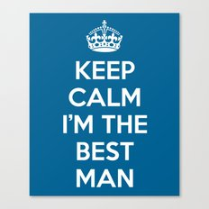 Keep Calm Best Man Quote Canvas Print