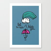 Let the rain kiss you Canvas Print