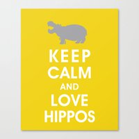 Keep Calm and Love Hippos Canvas Print