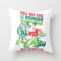 Fall Guy Gus vs Komodo Canyon! Throw Pillow