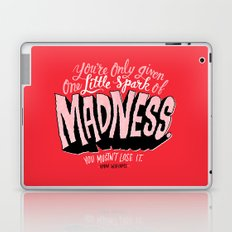One Spark of Madness Laptop & iPad Skin