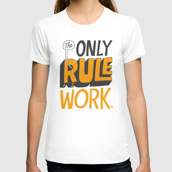 The Only Rule T-shirt