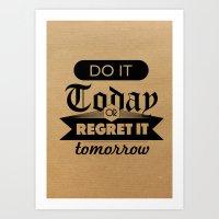 Do It Today Art Print