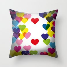 I feel your whisper across the crowd. Throw Pillow