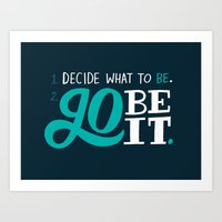Go Be It. Art Print