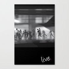 Live. Canvas Print