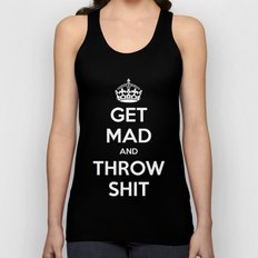Keep Calm and Get Mad and Throw Shit Unisex Tank Top