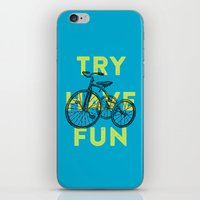 Try Have Fun iPhone & iPod Skin