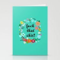 Fuck That Shit! Stationery Cards