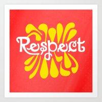 Respect Art Print