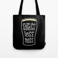 a pint of stout: stresslessness Tote Bag
