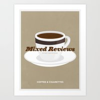 Mixed Reviews - Coffee A… Art Print