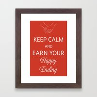 Keep Calm And Earn Your … Framed Art Print