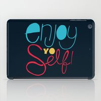Enjoy YO Self iPad Case