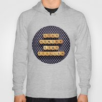 Stay Hungry Stay Foolish Hoody
