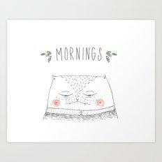 mornings cat Art Print