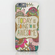 Today Is Going To Be Awe… iPhone 6 Slim Case