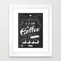 Happiness Is A Cup Of Co… Framed Art Print