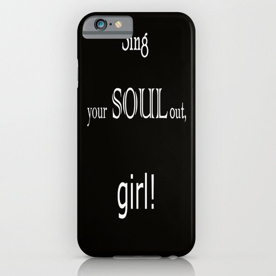 Sing your soul out, girl! iPhone & iPod Case