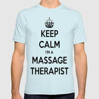 Keep Calm I Am A Massage Therapist Mens Fitted Tee Light Blue SMALL