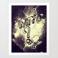 What I've Wondered For Y… Art Print