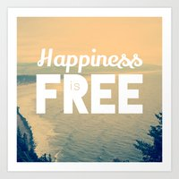 Happiness is Free. Art Print