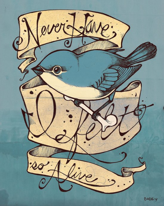 Never Have I Felt So Alive Art Print