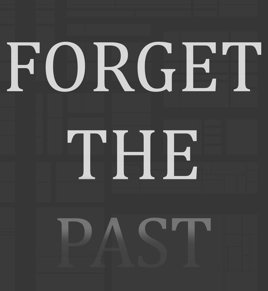 FORGET THE PAST Art Print