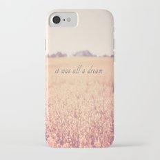 It was all a dream iPhone 7 Slim Case