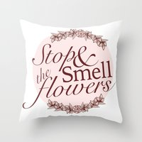 Belle Fleur- Stop & Smell the Flowers Throw Pillow