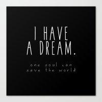 I HAVE A DREAM - soul - black Canvas Print