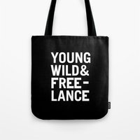 YOUNG WILD & FREELANCE Tote Bag
