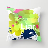 liar Throw Pillow