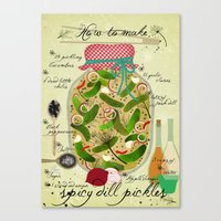 How To Make Spicy Pickle… Canvas Print