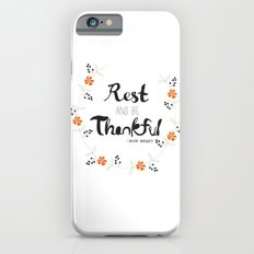 Rest and Be Thankful iPhone 6s Slim Case